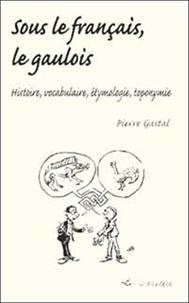 Pierre Gastal - .