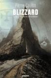 Pierre Gaulon - Blizzard Tome 1 : Le secret des esthètes.