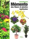Pierre Gautreau et Alain Machefer - Mémento des fleurs et plantes horticoles 2015.