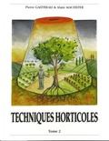 Pierre Gautreau et Alain Machefer - Technologies horticoles - Tome 2.