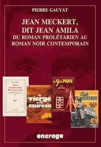 Jean Meckert, dit Jean Amila - Du roman prolétarien au roman noir contemporain.pdf