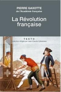 Pierre Gaxotte - La Révolution française.