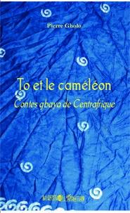 To et le caméléon - Contes gbaya de Centrafrique.pdf