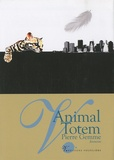 Pierre Gemme - Animal Totem.