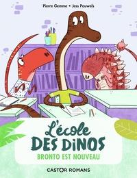 Pierre Gemme et Jess Pauwels - L'école des dinos Tome 8 : Bronto est nouveau.