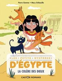 Pierre Gemme et Mary Gribouille - Les petits mystères d'Egypte Tome 1 : La colère des dieux.
