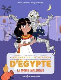Pierre Gemme - Les petits mystères d'Egypte Tome 2 : La momie maléfique.
