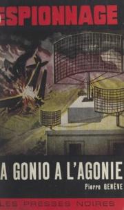 Pierre Genève - La Gonio à l'agonie.