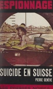 Pierre Genève - Suicide en Suisse.