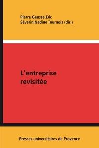 Pierre Gensse et Eric Séverin - L'entreprise revisitée - Méditations comptables et stratégiques.