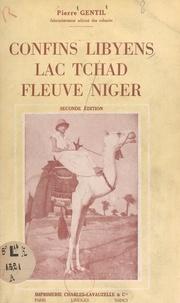 Pierre Gentil et Jacques-Valentin Cazaux - Confins libyens, lac Tchad, fleuve Niger - 77 photographies, 2 cartes.