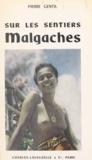 Pierre Gentil et Roger Duveau - Sur les sentiers malgaches.