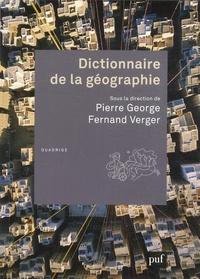 Pierre George et Fernand Verger - Dictionnaire de la géographie.