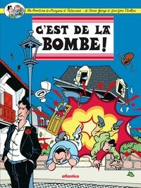 Pierre George et Jean-Yves Viollier - Les aventures de Manzana et Patxaran Tome 2 : C'est de la bombe !.