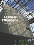 Pierre Georgel - Le musée de l'Orangerie.