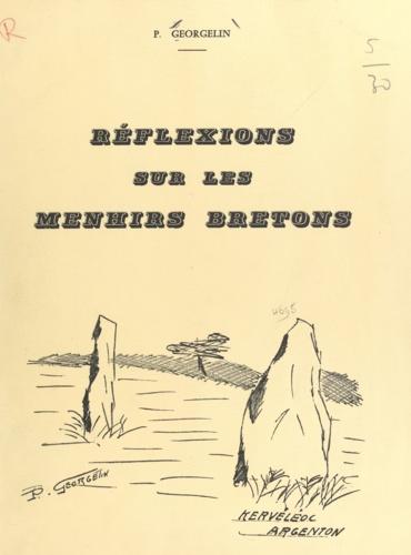 Réflexions sur les menhirs bretons