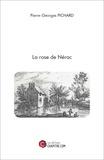 Pierre-Georges Pichard - La rose de Nérac.