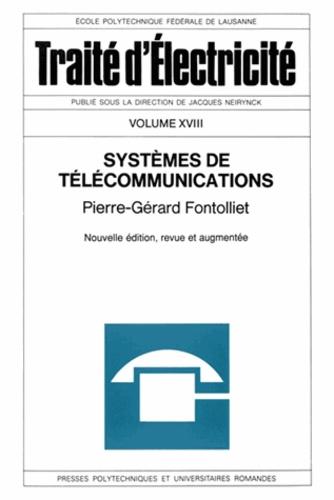 Pierre-Gérard Fontolliet - Traité d'électricité - Volume 18, Systèmes de télécommunications.
