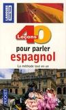 Pierre Gerboin et Jean Chapron - 40 Leçons pour parler espagnol.