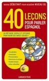 Pierre Gerboin - 40 Leçons pour parler espagnol.