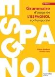 Pierre Gerboin et Christine Leroy - Grammaire d'usage de l'espagnol contemporain.
