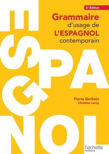 Grammaire d'usage de l'espagnol contemporain 6e édition