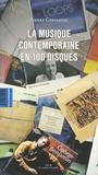 Pierre Gervasoni - La musique contemporaine en 100 disques.