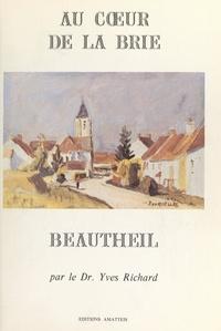 Pierre Geslin et Yves Richard - Au cœur de la Brie (3). Beautheil.
