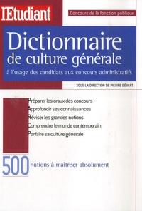 Dictionnaire de culture générale à lusage des candidats aux concours administratifs.pdf