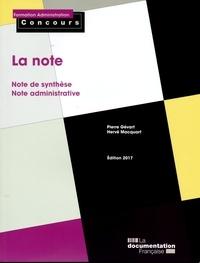 Pierre Gévart et Hervé Macquart - La note - Note de synthèse, note administrative.