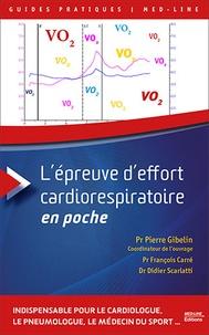 Pierre Gibelin et François Carré - L'épreuve d'effort cardiorespiratoire en poche.