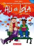 Pierre Gibert - Ali et Lola Tome 2 : Ne m'laisse pas choir !.