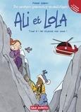Pierre Gibert - Ali et Lola Tome 3 : Ne m'laisse pas choir !.