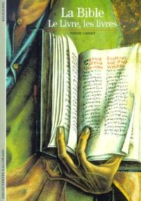 LA BIBLE. Le Livre, les livres.pdf
