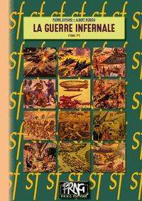 Téléchargement gratuit de livres à lire La guerre infernale Tome 1