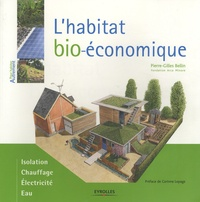 Pierre-Gilles Bellin - L'habitat bio-économique.