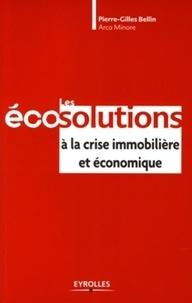 Les éco-solutions à la crise immobilière et économique.pdf