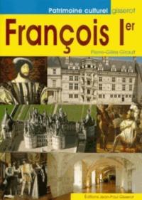 Pierre-Gilles Girault - Francois 1er.