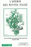 Pierre Ginet et David Giband - L'avenir des petites villes - Actes du colloque international de Clermont-Ferrand, 20 et 21 novembre 2002.
