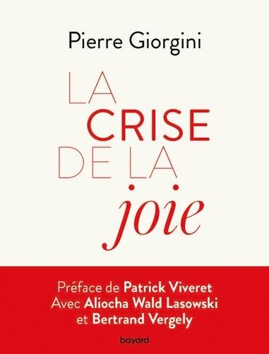 Pierre Giorgini - La Crise de la joie.