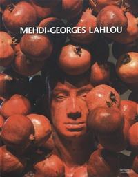 Pierre Giquel et Stéphane Léger - Mehdi-Georges Lahlou - Edition français-anglais-néerlandais.