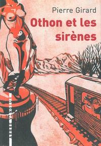 Pierre Girard - Othon et les sirènes.