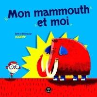 Pierre Girard (PisHier) - Mon mammouth et moi.