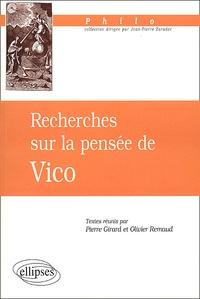 Pierre Girard et Olivier Remaud - Recherches sur la pensée de Vico.