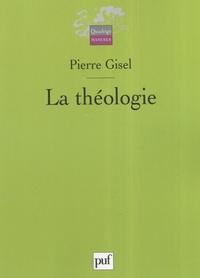 Pierre Gisel - La théologie.