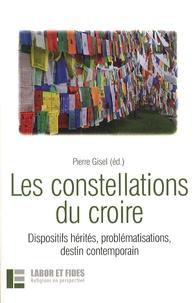 Pierre Gisel et Hans-Christoph Askani - Les constellations du croire - Dispositifs hérités, problématisations, destin contemporain.