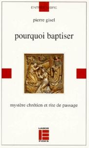 Deedr.fr POURQUOI BAPTISER. Mystère chrétien et rite de passage Image