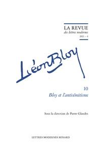 Pierre Glaudes - Bloy et l'antisémitisme.