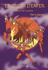 Pierre Glesser - Une aventure des 3 Guillaume  : Le creux d'enfer.