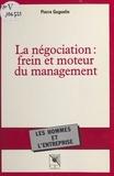 Pierre Goguelin - La négociation - Frein et moteur du management.